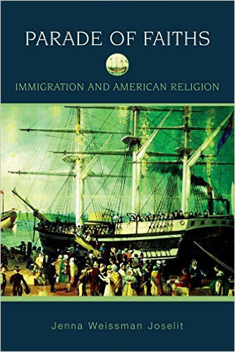 Parade of Faiths: Immigration and American Religion